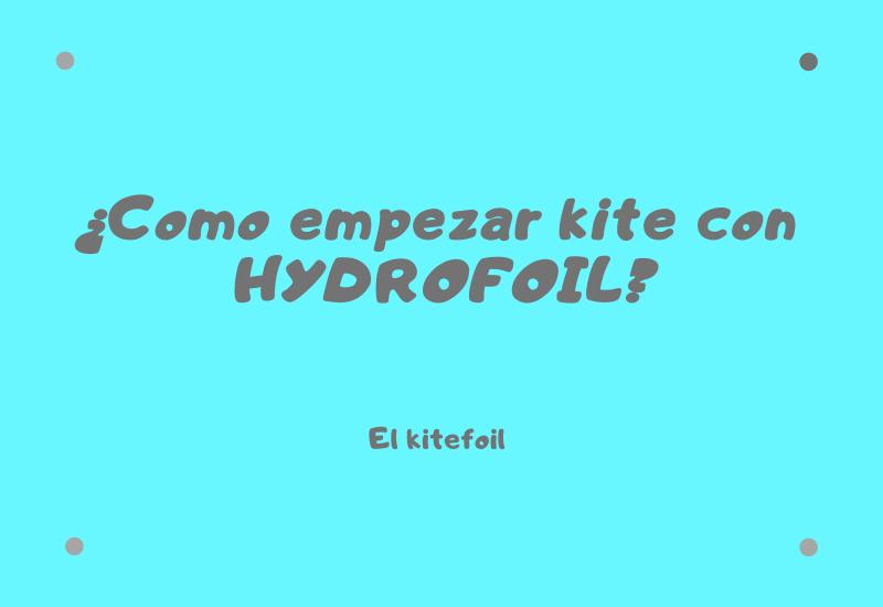 como empezar el kite con hydrofoil