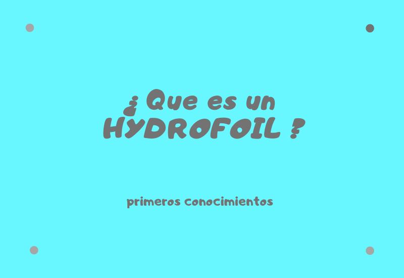 ¿que es un hydrofoil?